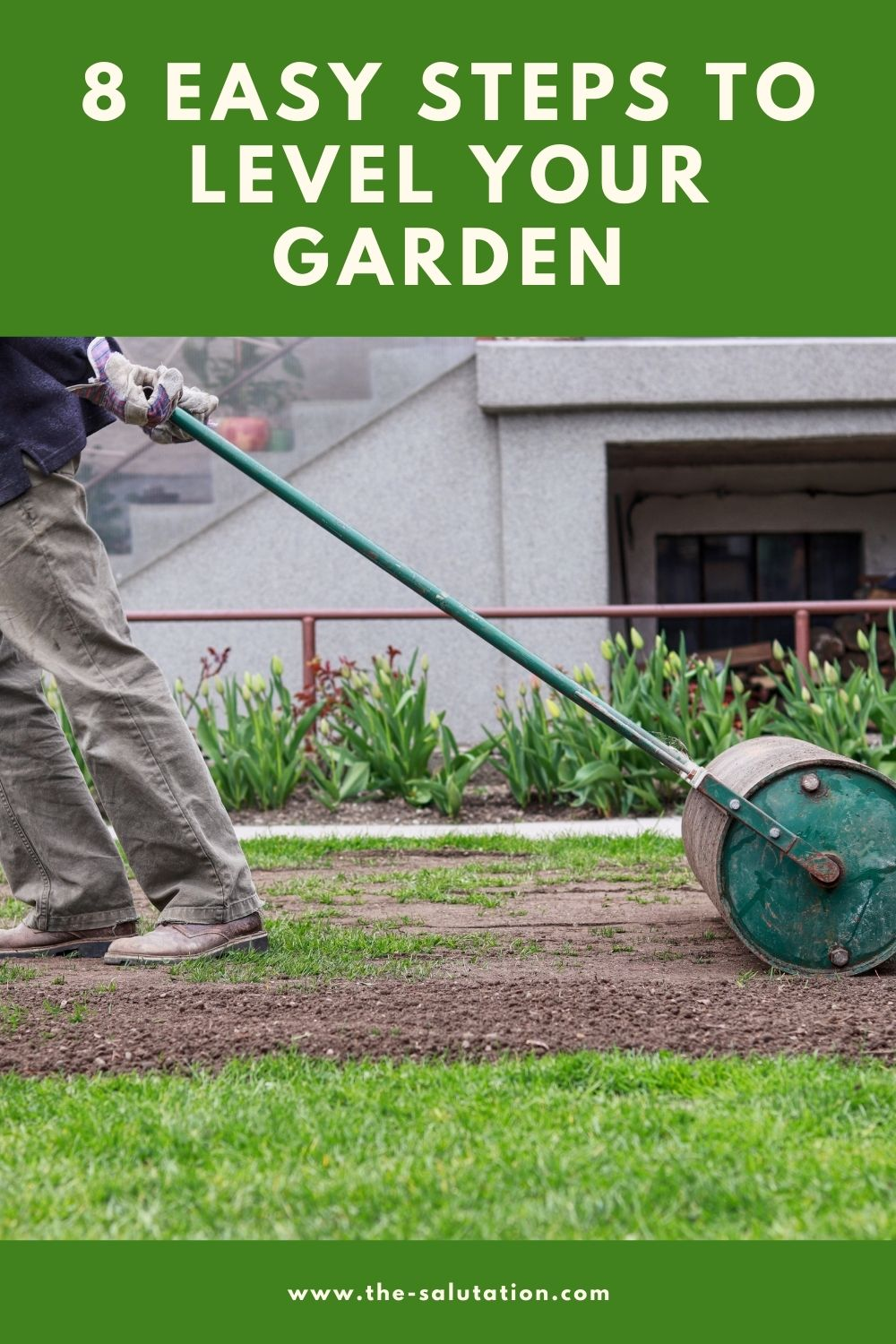 8 Easy Steps to Level Your Garden 2