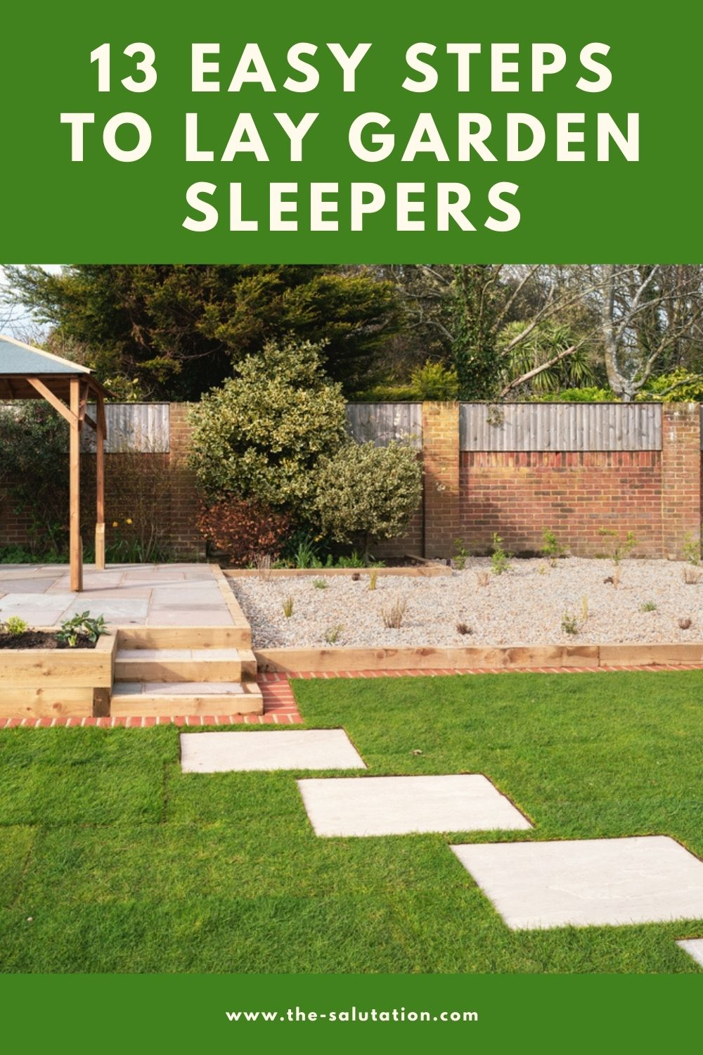 13 Easy Steps to Lay Garden Sleepers 1