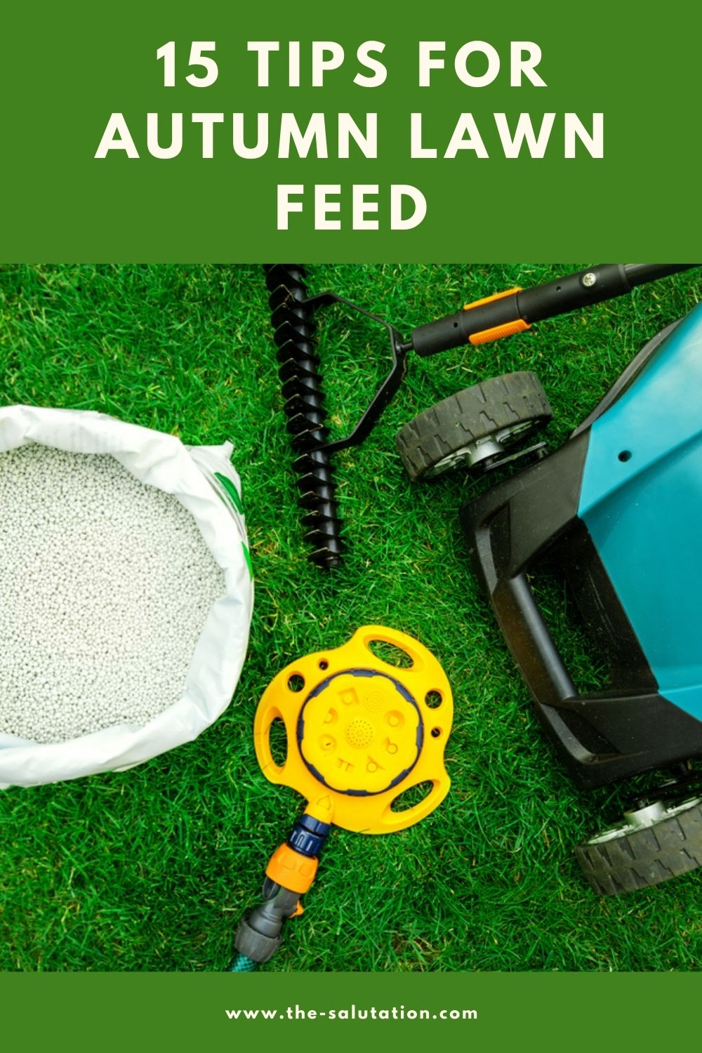 15 Tips for Autumn Lawn Feed 2