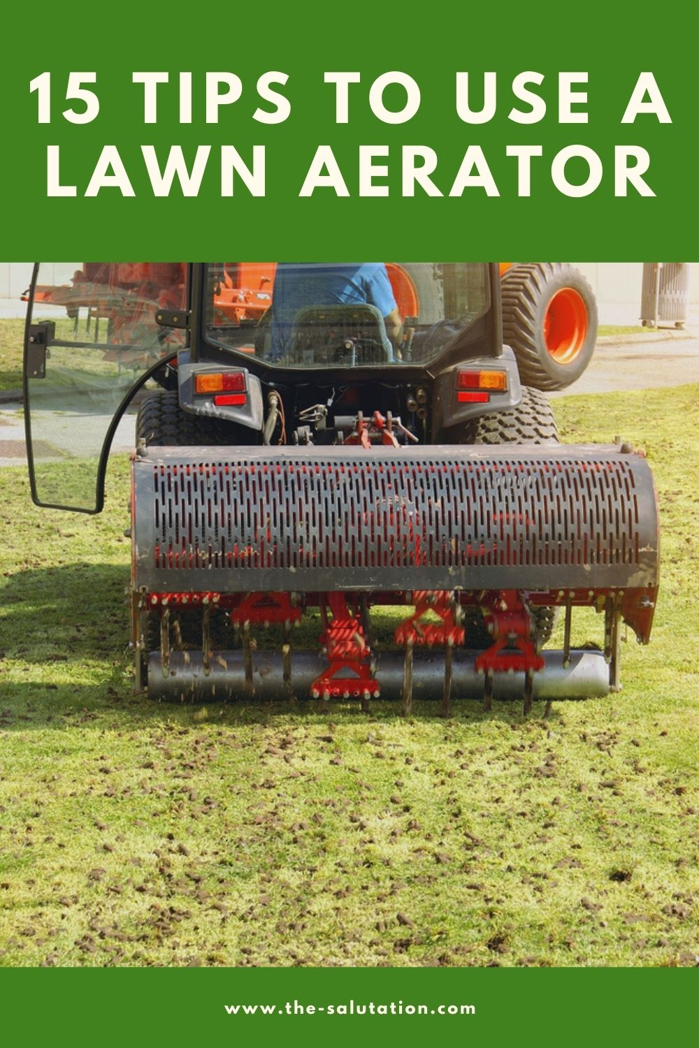 15 Tips to Use a Lawn Aerator 1