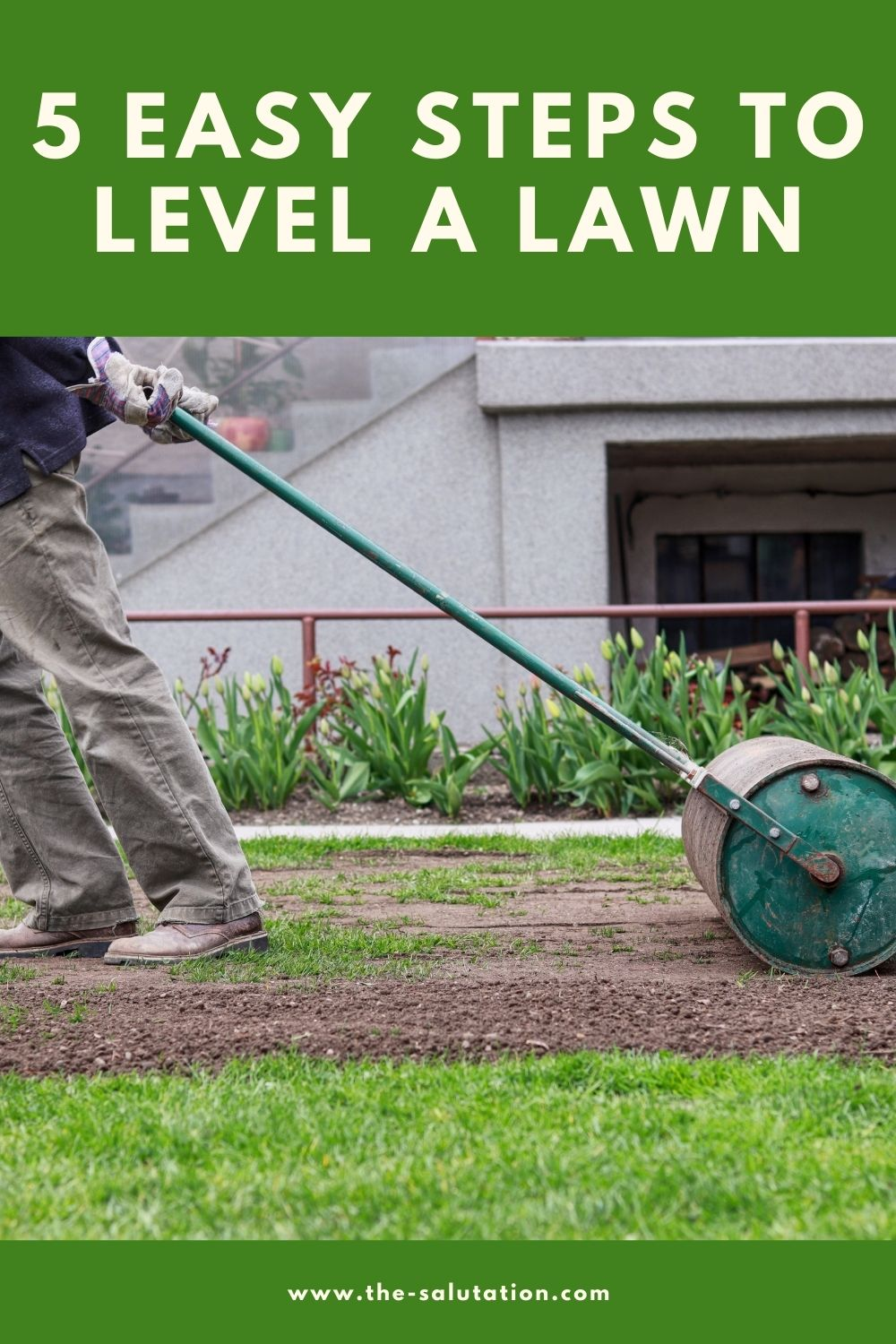 5 Easy Steps to Level a Lawn 2