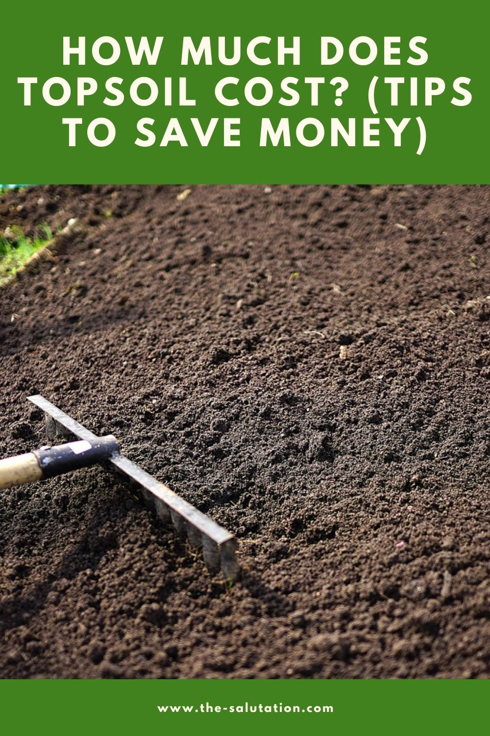 How Much Does Topsoil Cost (Tips to Save Money) 2